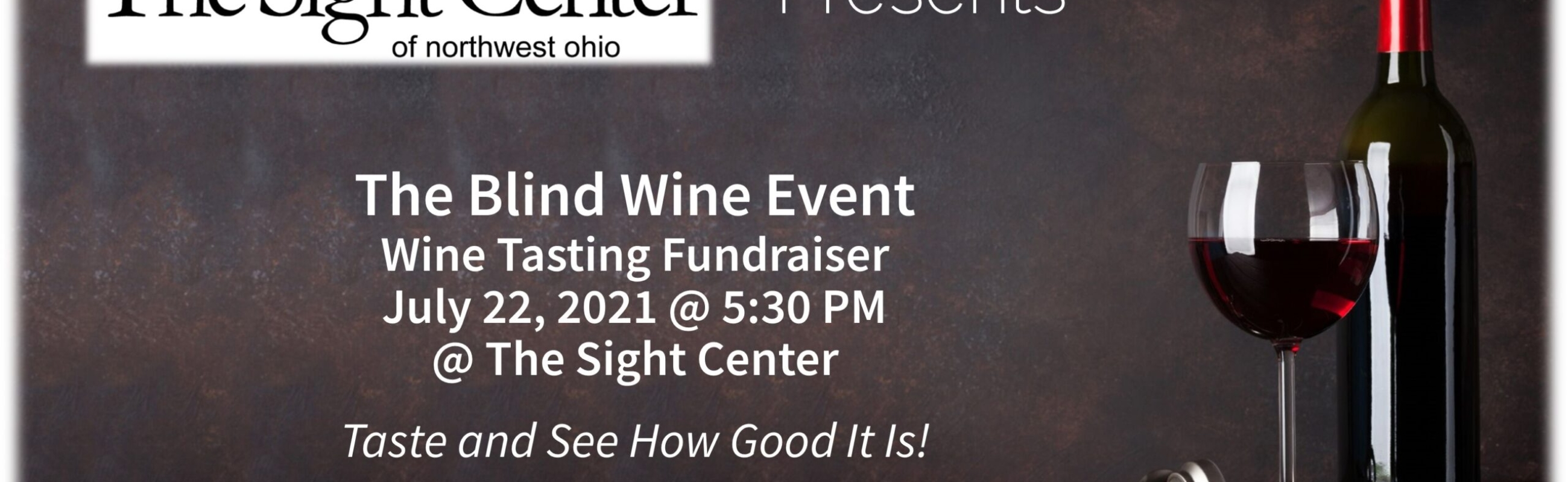 The Blind Wine Fundraiser - July 22 at The Sight Center