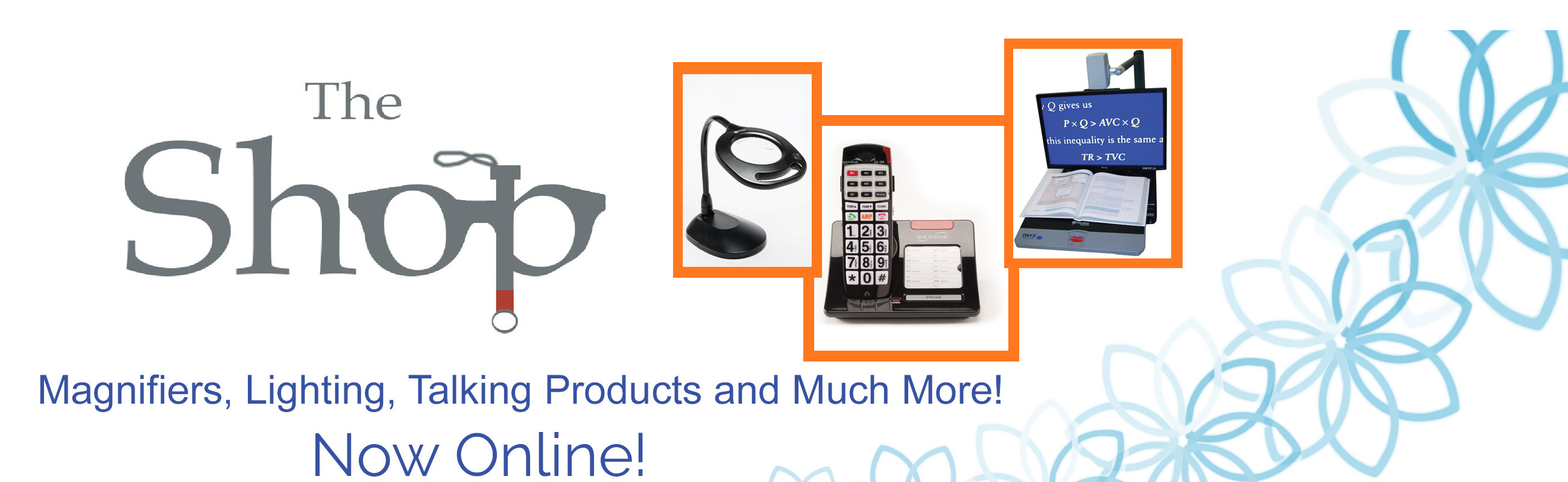 Purchase low-vision products from The Shop at The Sight Center